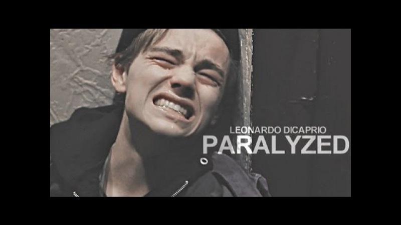 Leonardo dicaprio - paralyzed