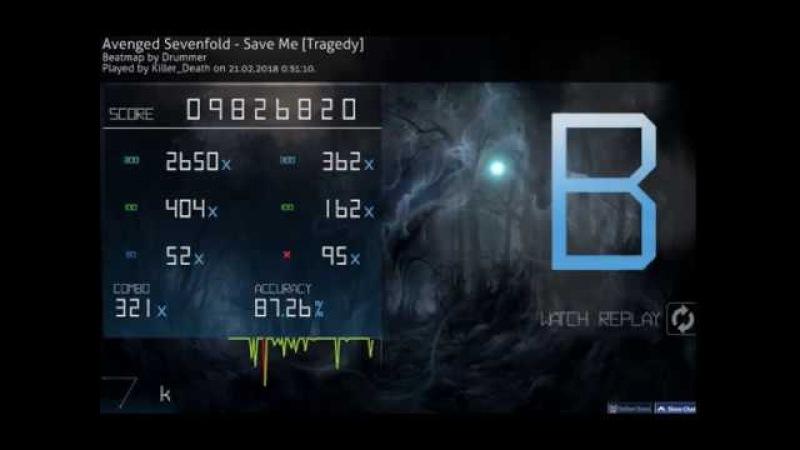 Osu! Avenged Sevenfold - Save Me [Tragedy] | B - 87,26%