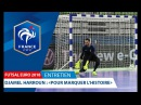 Futsal, Euro 2018 - Djamel Harroun : Marquer l'histoire - Entretien I FFF 2018