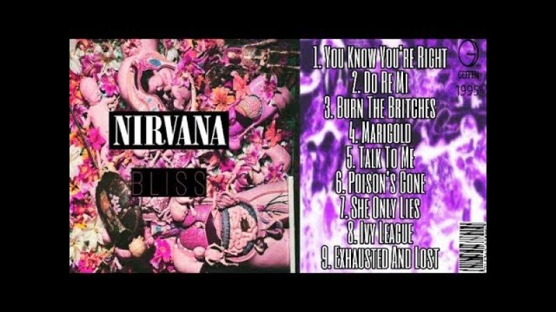 Nirvana - Bliss (1995) [REMAKE]