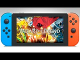 WIZARD OF LEGEND Nintendo Switch Upcoming Games Trailer 2018