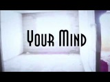 Unkown Content - Your Mind