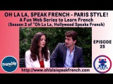 Web series Ep #25 Learn body aches in French - Season 2 Oh La La Speak French, Paris Style