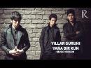 Yillar guruhi - Yana bir kun | Йиллар гурухи - Яна бир кун (music version)