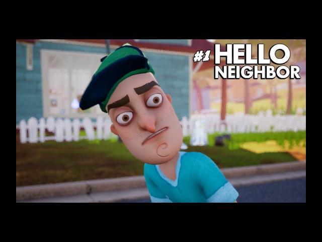 Hello Neighbor - СТРАННЫЙ СОСЕД 1 (720p60fps,PC)