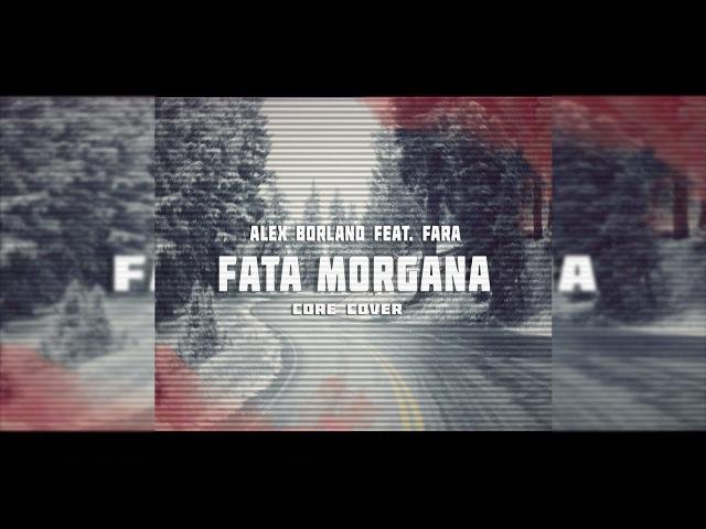 ALEX BORLAND FARA-FATA MORGANA ( CORE COVER )