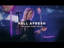 Fall Afresh (feat. Sarah Reeves) The Belonging Co All The Earth