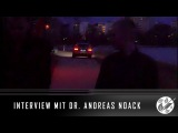 MORDANSCHLAG AUF DR. ANDREAS NOACK! Interview
