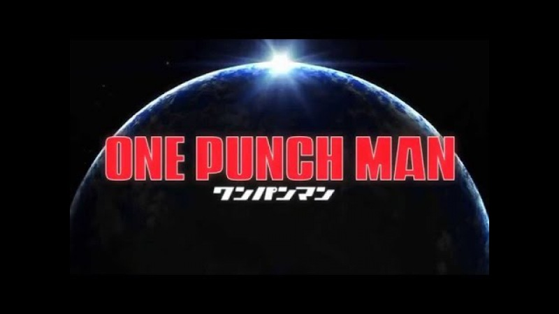 [RUS] One Punch Man / Ванпанчмен Опенинг (Jackie-O)