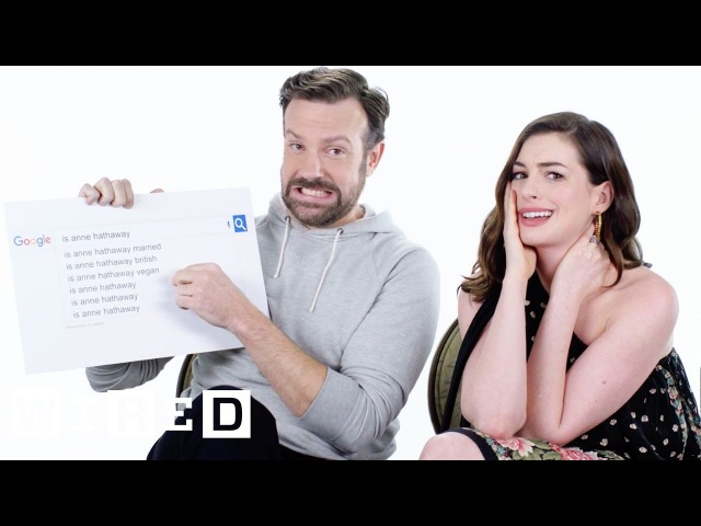 Anne Hathaway Jason Sudeikis Answer the Web's Most Searched Questions WIRED
