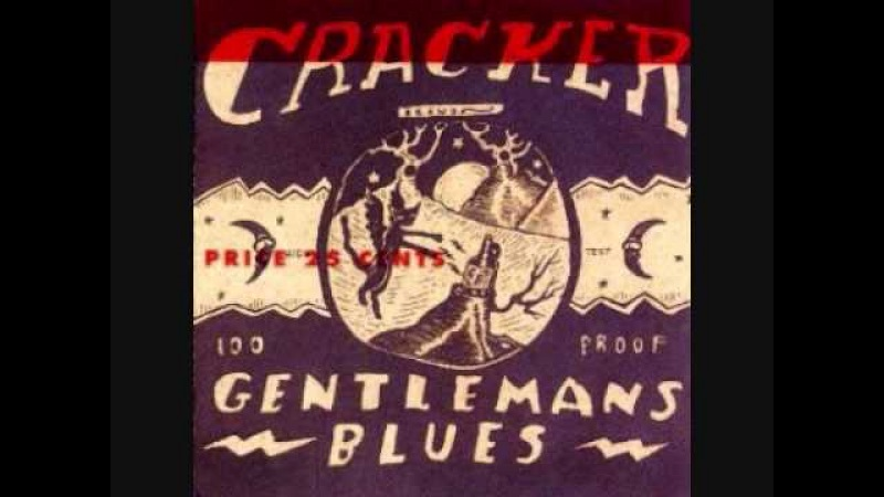 Cracker-Gentleman's Blues