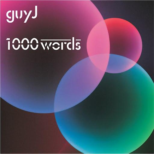 Guy J альбом 1000 Words