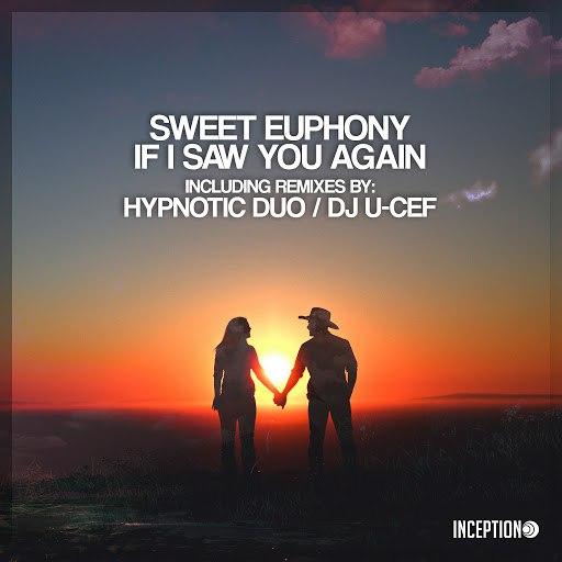 Sweet Euphony альбом If I Saw You Again
