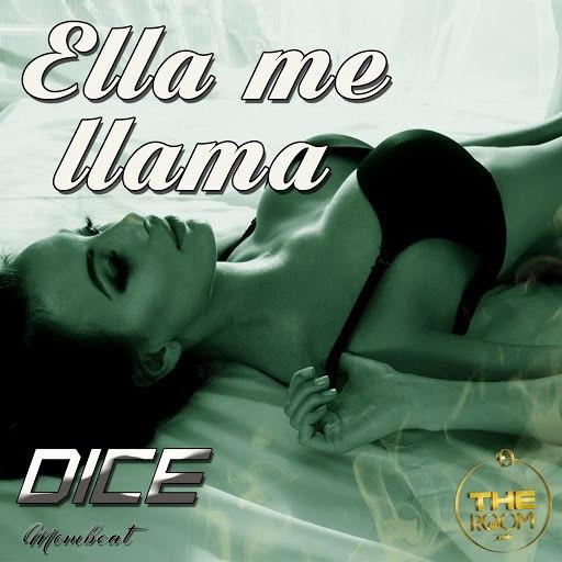 Dice альбом Ella Me Llama