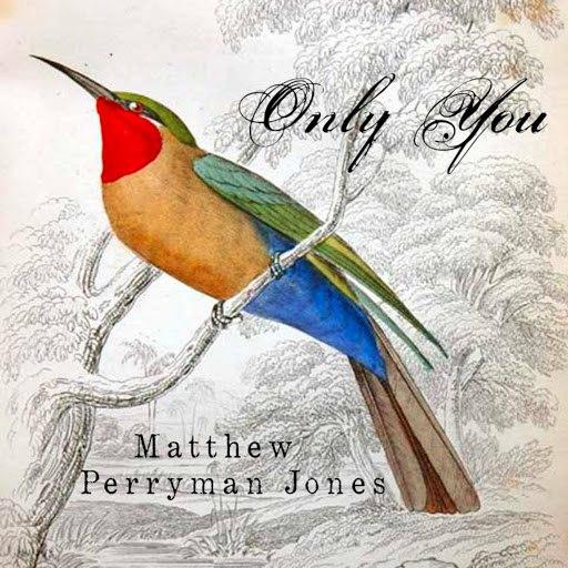 Matthew Perryman Jones альбом Only You