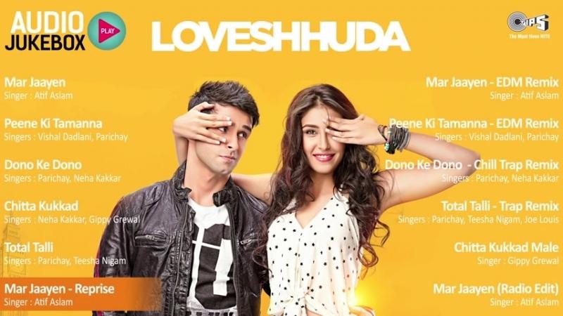 Loveshhuda 2016 Audio Songs Jukebox Superhit Bollywood Songs Girish, Navneet, Mithoon, Parichay