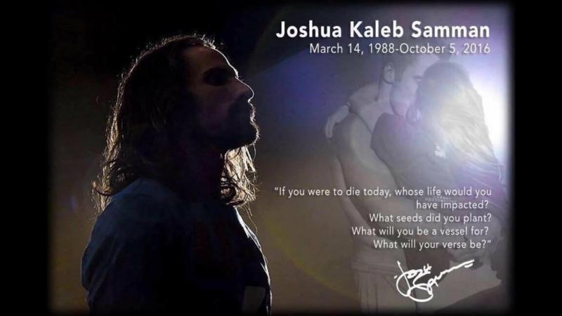 Josh Samman Tribute (14.03.1988-5.10.2016)