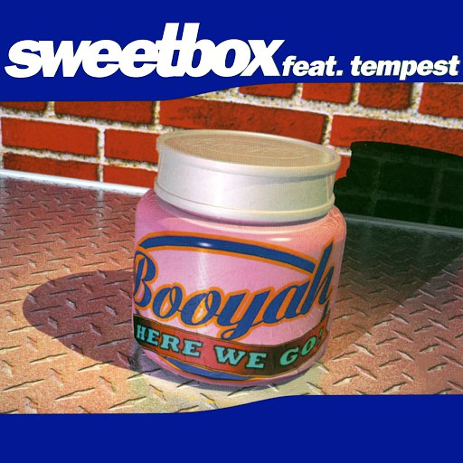 Sweetbox альбом Booyah (Here We Go)