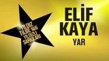 Elif Kaya - Yar 2018 (Y