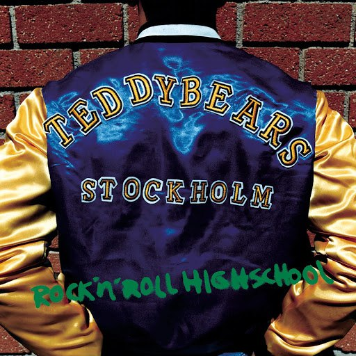 Teddybears альбом Rock 'n' Roll Highschool