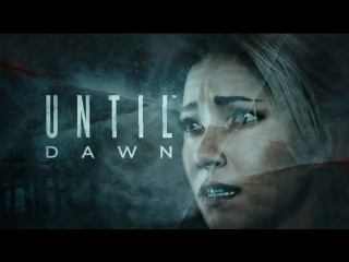#UntilDawn
