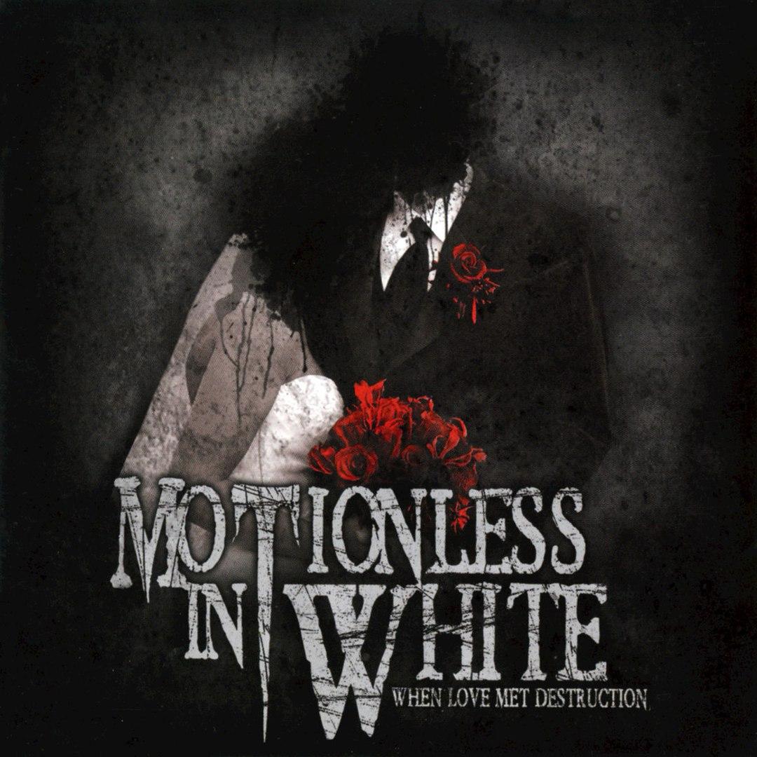 Motionless In White - When Love Met Destruction [EP] (2008)