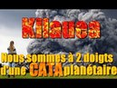 Kilauea : Nous sommes à 2 doigts d'une CATA planétaire