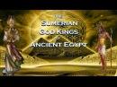 Sumerian God Kings of Ancient Egypt