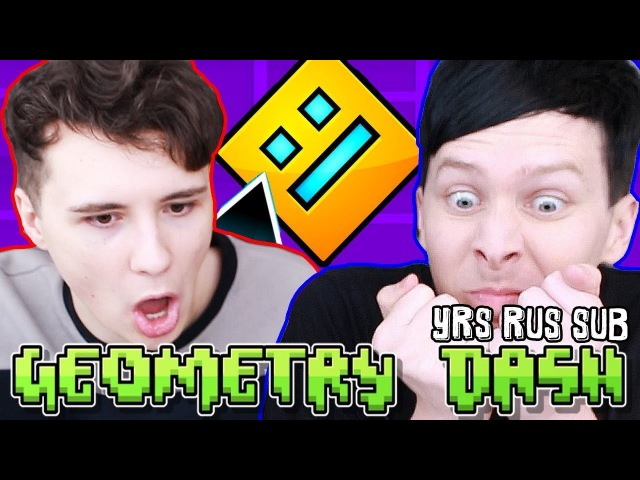 Dan vs. Phil: GEOMETRY DASH! rus sub