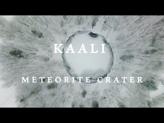 KAALI METEORITE CRATER 2018