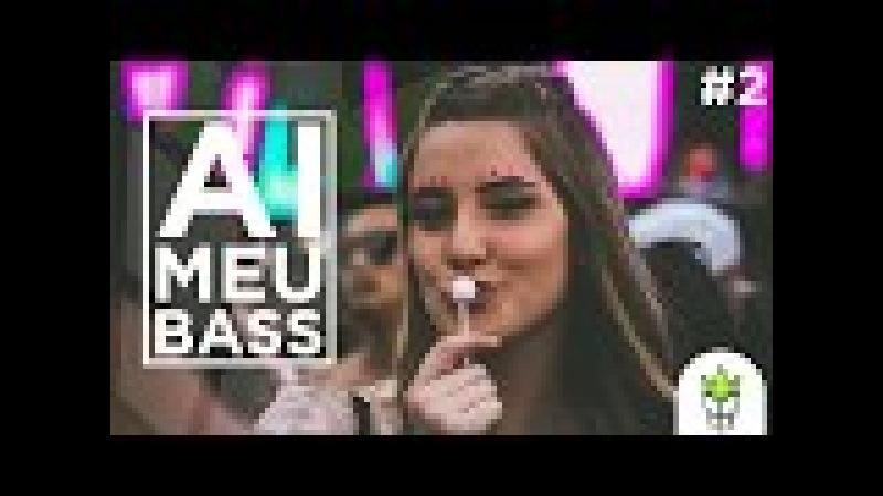 Brazilian Bass Deep House Mix 2018 AIMEUBASS2