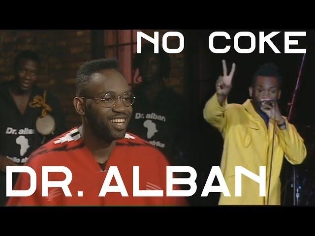 Dr Alban No Coke