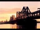 Wonder French Bridge built in Hanoi Vietnam Kỳ Quan Cầu Long biên Pháp xây Hà Nội Việt Nam