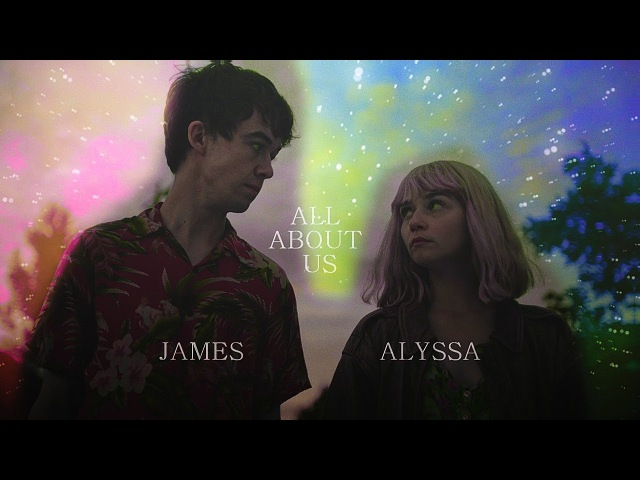 ●Alyssa James-All about us