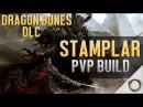 ESO Stamplar PVP Build Dragon Bones DLC