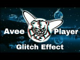 Avee Player Glitch Effect  Avee Music Player 1.2.65  Android App