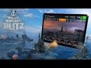 World Of Warships BLITZ на андроид!