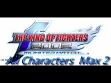 King Of Fighters 2002   Unlimited Match Gameplay Walkthrough  All Characters  Max 2