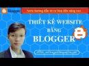 Bài 1 - Hướng dẫn tạo Blogspot cho người mới bắt đầu - nguyentruongsonfo