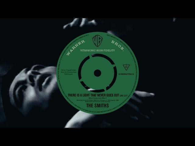 The Smiths - There Is A Light That Never Goes Out (Live) [Official Audio]