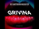 Grivina &amp DJ FEDYAY &amp DMC LIKE - Я хочу (Dj Saffron Mash Up 2018)