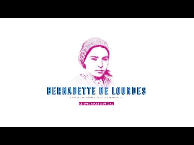 Bernadette de Lourdes - le spectacle musical - showcase du 12 février 2018