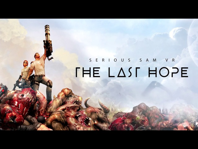 Serious Sam VR The Last Hope - Release Trailer