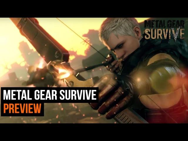 Metal Gear Survive Preview (single player)