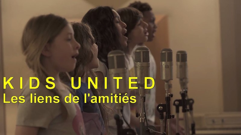 Kids United - Les liens de lamitié (Video clip edit)