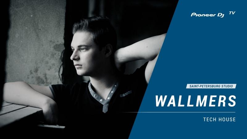 WALLMERS [ tech house ] @ Pioneer DJ TV | Saint-Petersburg