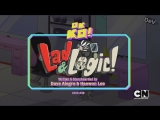 OK.K.O.! Lets Be Heroes S01E46 Lad and Logic