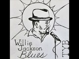 Willie Jackson &amp The Tybee Blues Band - Big Boned Woman