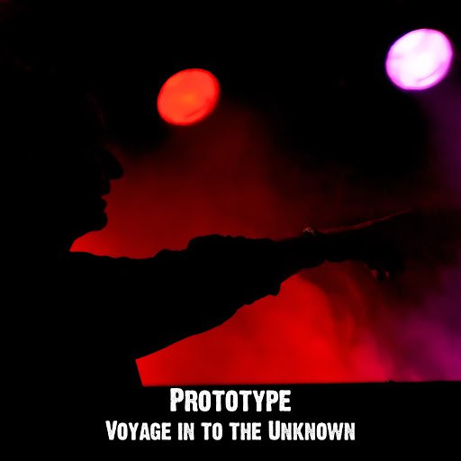 Prototype альбом Voyage in to the Unknown