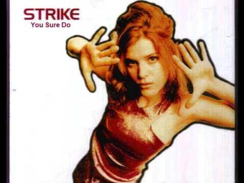 Strike - You Sure Do (Full Version)